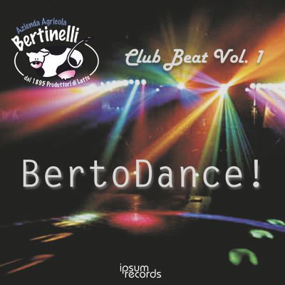 Club Beat Vol. 1 ... BertoDance!